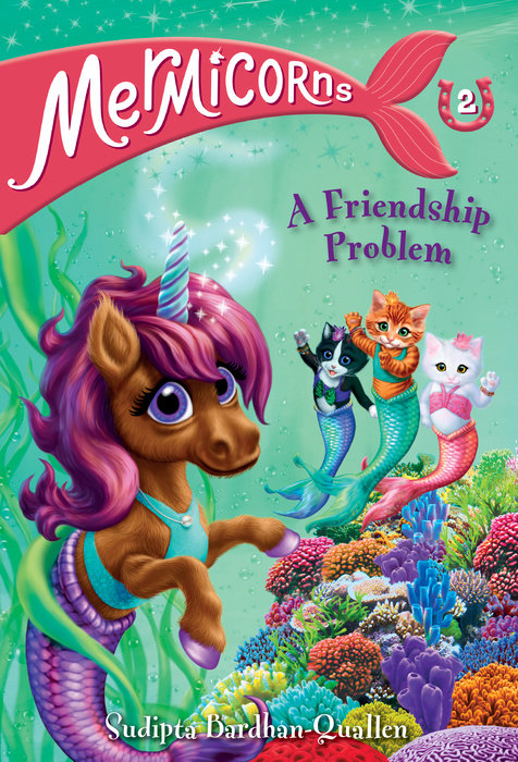 Mermicorns #2: A Friendship Problem
