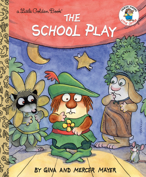 The School Play (Little Critter)