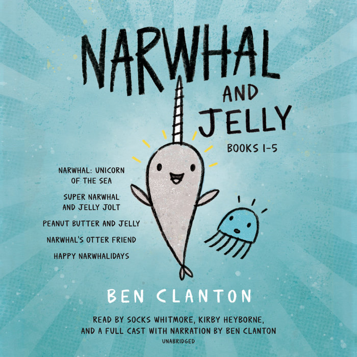 Narwhal and Jelly Books 1-5