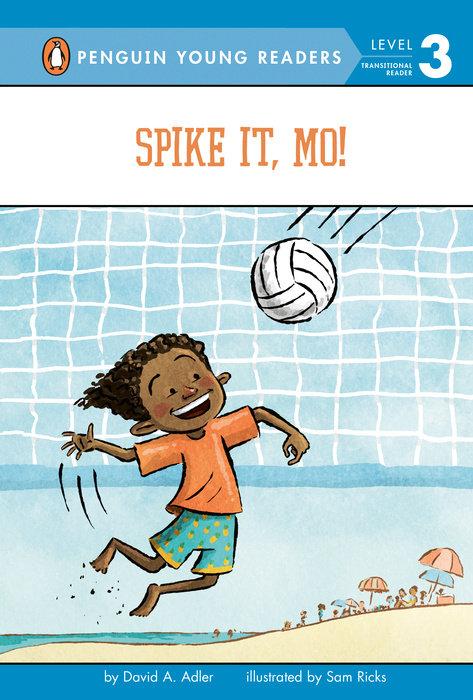 Spike It, Mo!