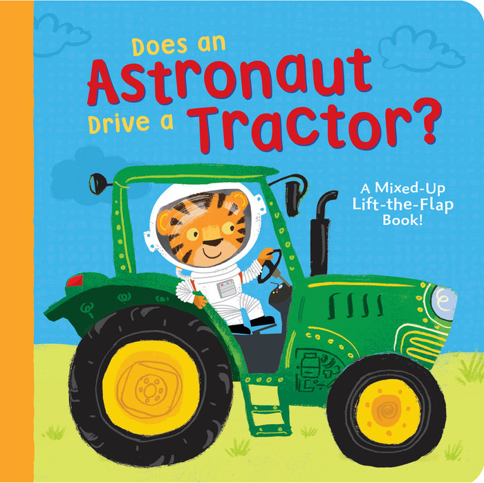 Does an Astronaut Drive a Tractor?