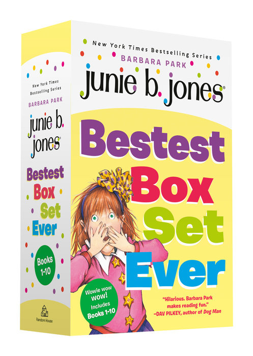 Junie B. Jones Bestest Box Set Ever (Books 1-10)
