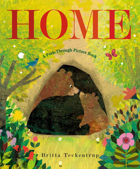 Home: A Peek-Through Picture Book