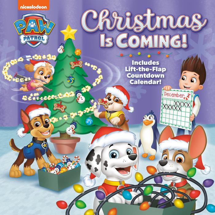 Christmas Is Coming! (PAW Patrol)