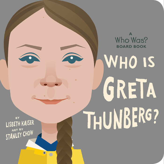 Who Is Greta Thunberg?: A Who Was? Board Book