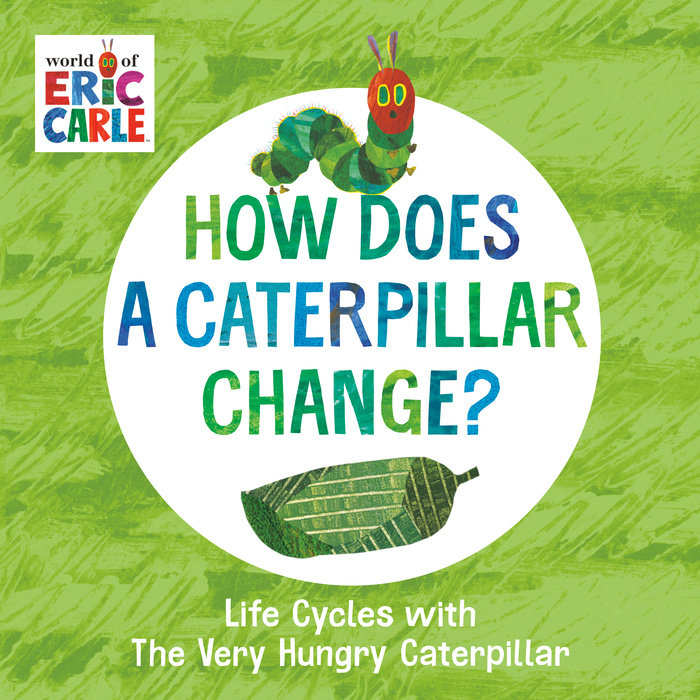 How Does a Caterpillar Change?