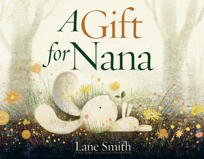 A Gift for Nana