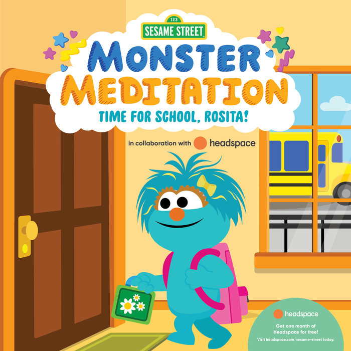 Time for School, Rosita!: Sesame Street Monster Meditation in collaboration with Headspace
