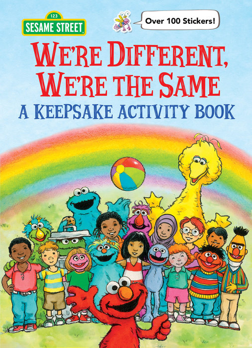 We're Different, We're the Same A Keepsake Activity Book (Sesame Street)