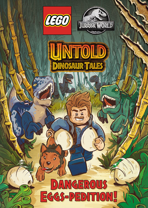 Untold Dinosaur Tales #1: Dangerous Eggs-pedition! (LEGO Jurassic World)
