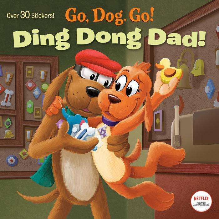Ding Dong Dad! (Netflix: Go, Dog. Go!)