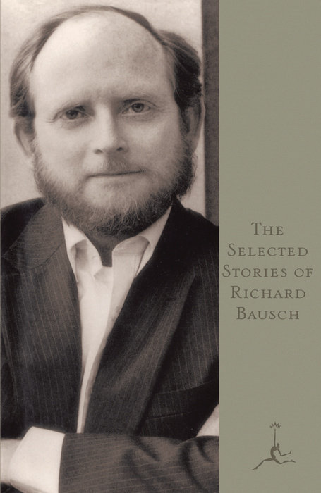 The Selected Stories of Richard Bausch