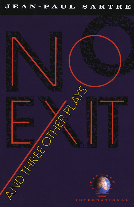 No Exit and Three Other Plays