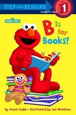 B is for Books! (Sesame Street)