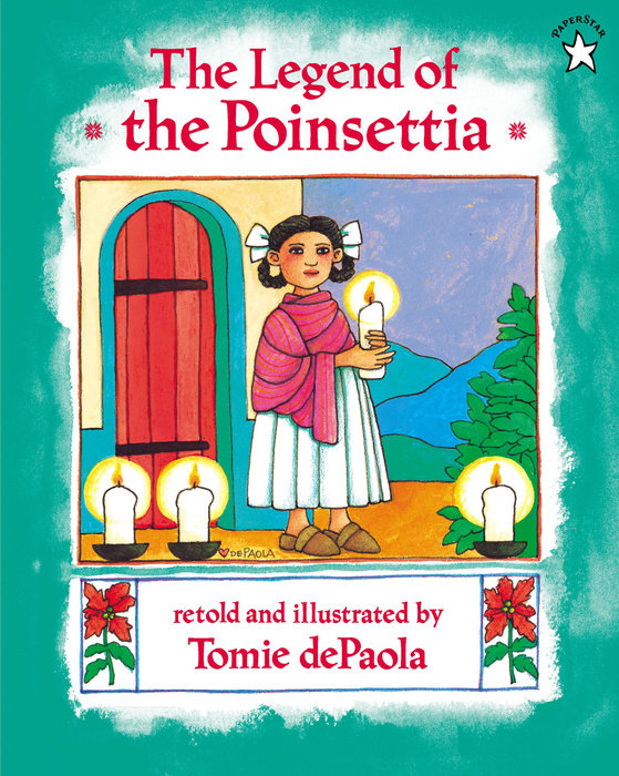 The Legend of the Poinsettia by Tomie dePaola