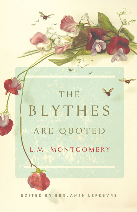 The Blythes Are Quoted