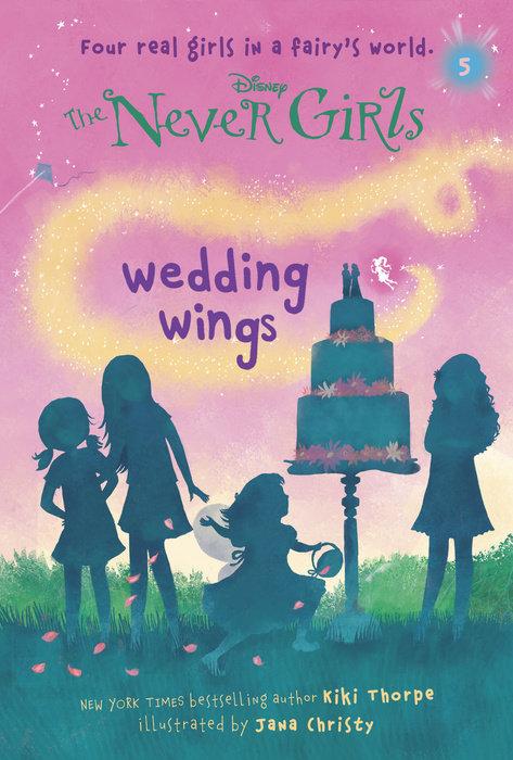 Never Girls #5: Wedding Wings (Disney: The Never Girls)