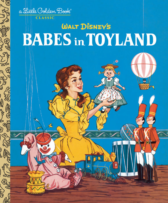 Babes in Toyland (Disney Classic)