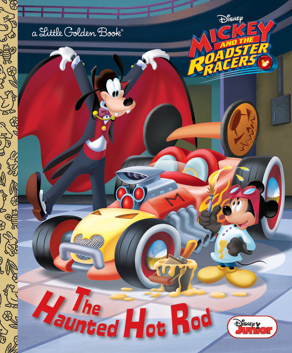 The Haunted Hot Rod (Disney Junior: Mickey and the Roadster Racers)