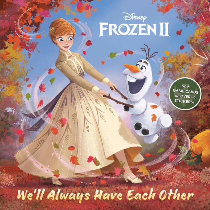 We'll Always Have Each Other (Disney Frozen 2)