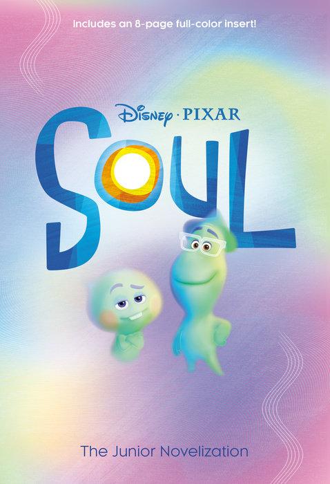 Soul: The Junior Novelization (Disney/Pixar Soul)