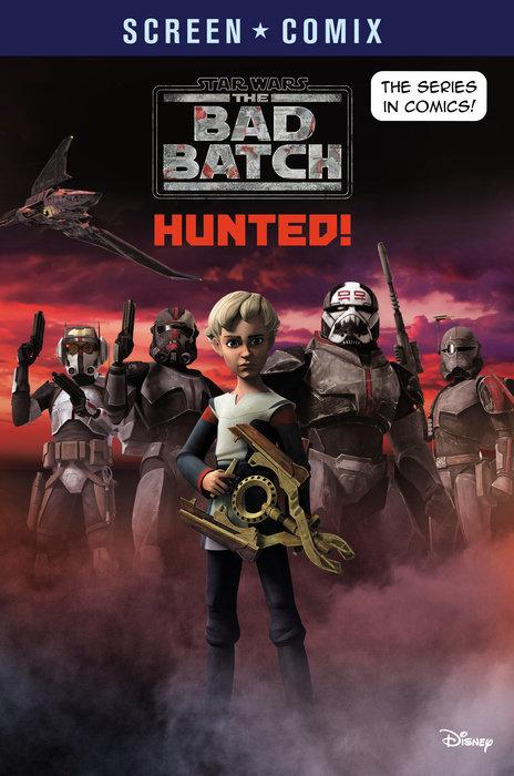 The Bad Batch: Hunted! (Star Wars)