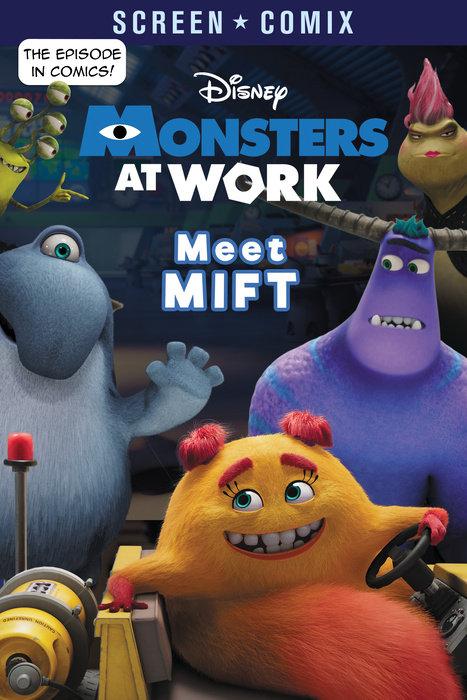 Meet MIFT (Disney Monsters at Work)