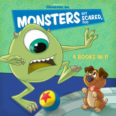 Monsters Get Scared, Too (Disney/Pixar Monsters, Inc.)