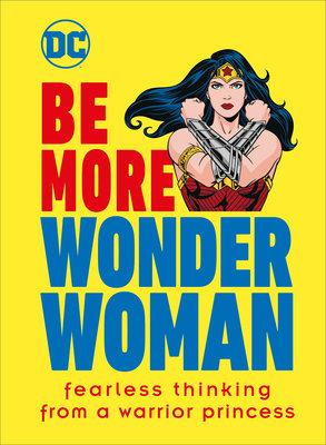 Be More Wonder Woman