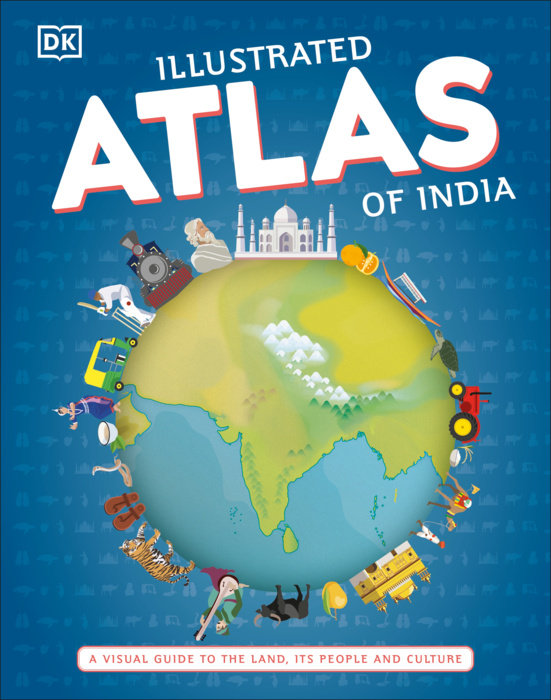 Illustrated Atlas of India