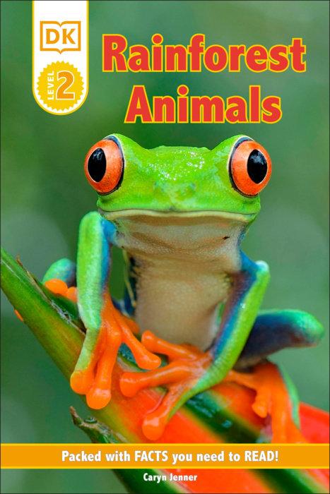 DK Reader Level 2: Rainforest Animals
