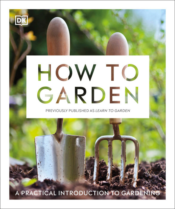 How to Garden, New Edition