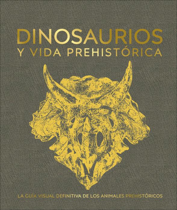 Dinosaurios y la vida en la prehistoria