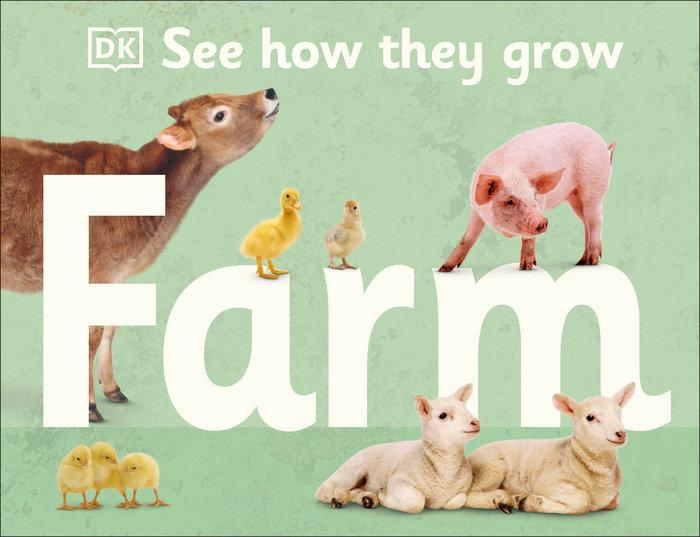 See How They Grow Farm Animals