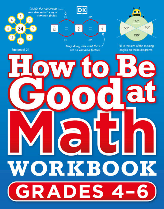 How to Be Good at Math Workbook Grade 4-6