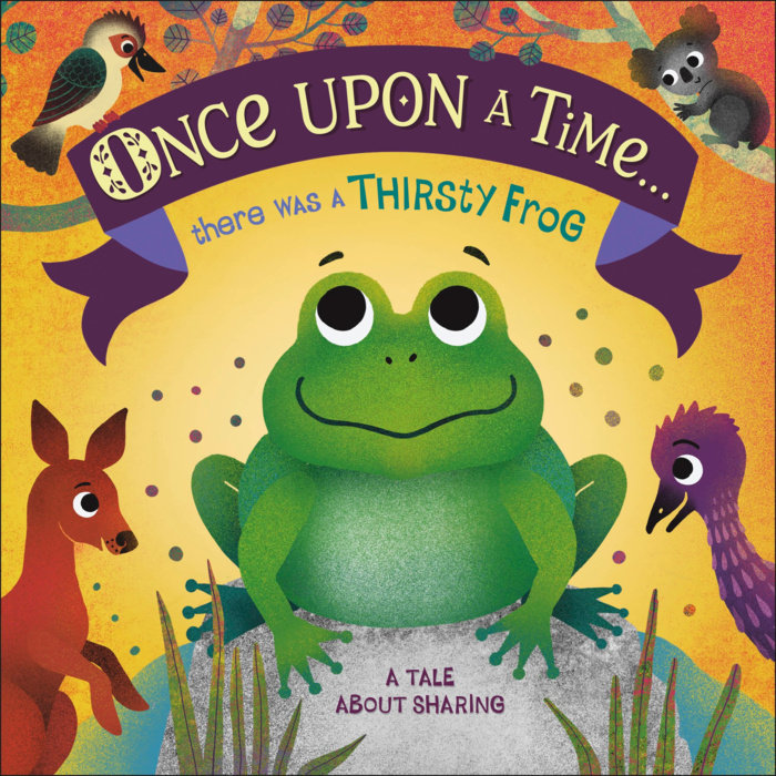 Once Upon A Time... there was a Thirsty Frog