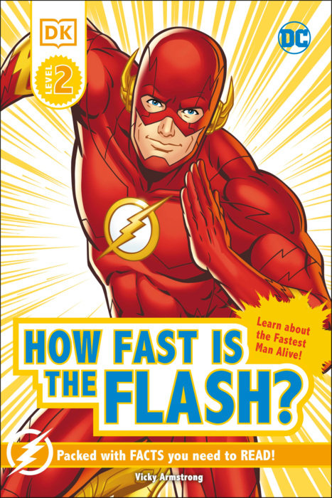 DK Reader Level 2 DC How Fast is The Flash?
