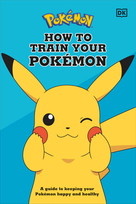 How To Care For Your Pokémon