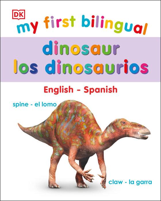 My First Bilingual Dinosaur