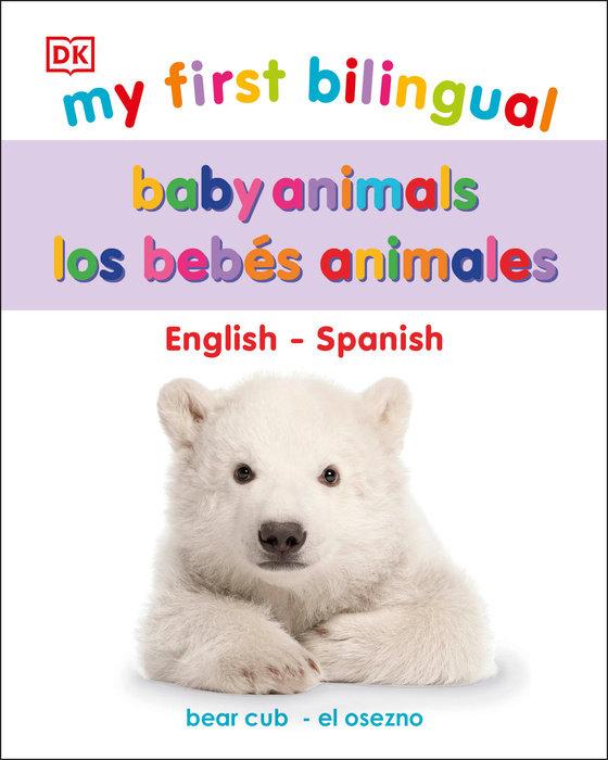 My First Bilingual Baby Animals