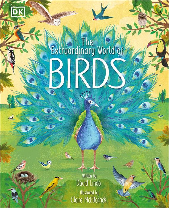 The Extraordinary World of Birds