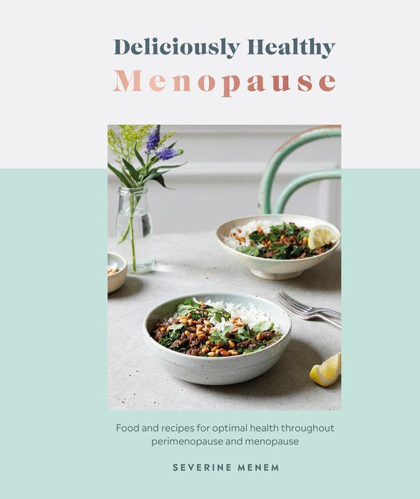 Deliciously Healthy: Menopause
