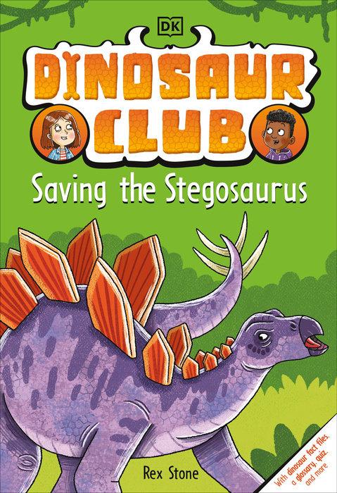 Dinosaur Club: Saving the Stegosaurus