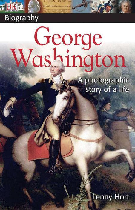 DK Biography: George Washington