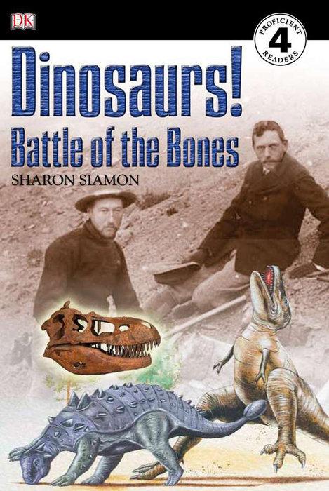 DK Readers L4: Dinosaurs!: Battle of the Bones