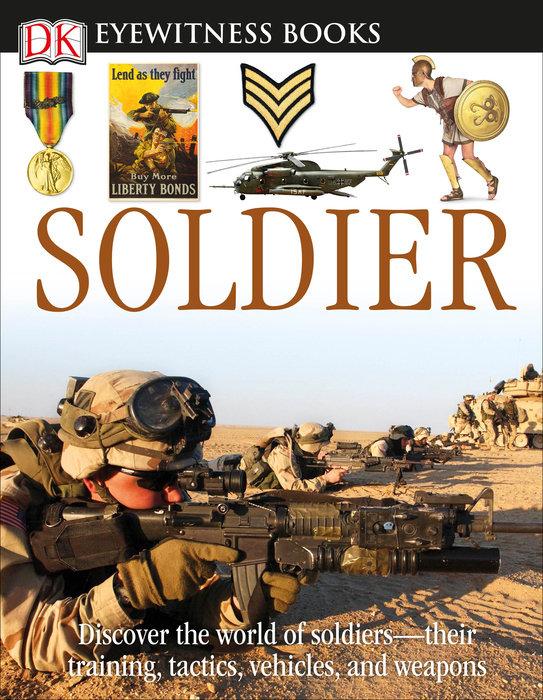 DK Eyewitness Books: Soldier