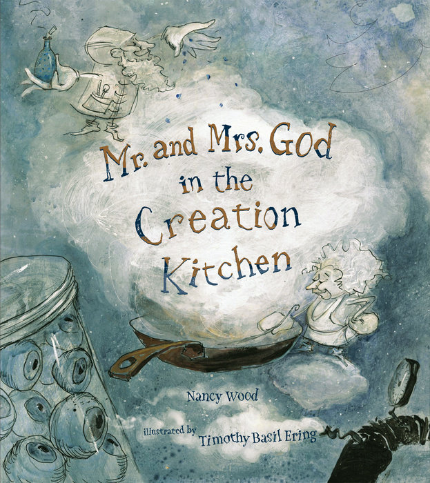 Mr. and Mrs. God in the Creation Kitchen