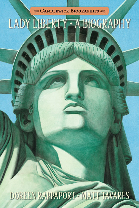 Lady Liberty: Candlewick Biographies