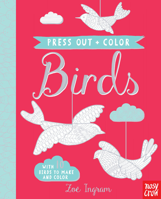 Press Out and Color: Birds