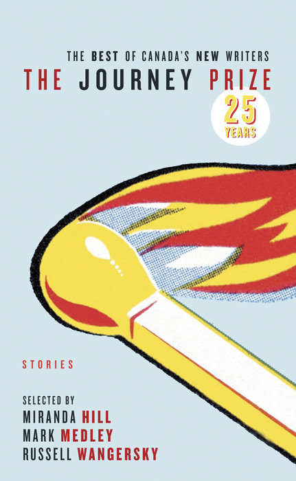 The Journey Prize Stories 25